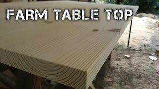 farmhouse table build (part 3) THE TABLE TOP