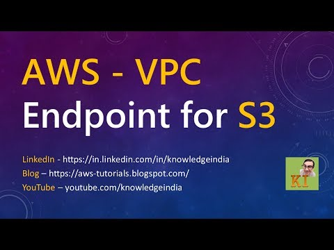 AWS - VPC Endpoint for S3 - Private access to S3 - Demo