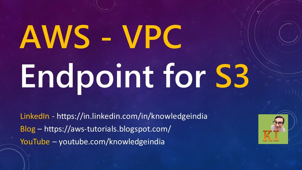 AWS - VPC Endpoint for S3 - DEMO - Private access to S3 from Private  Instance