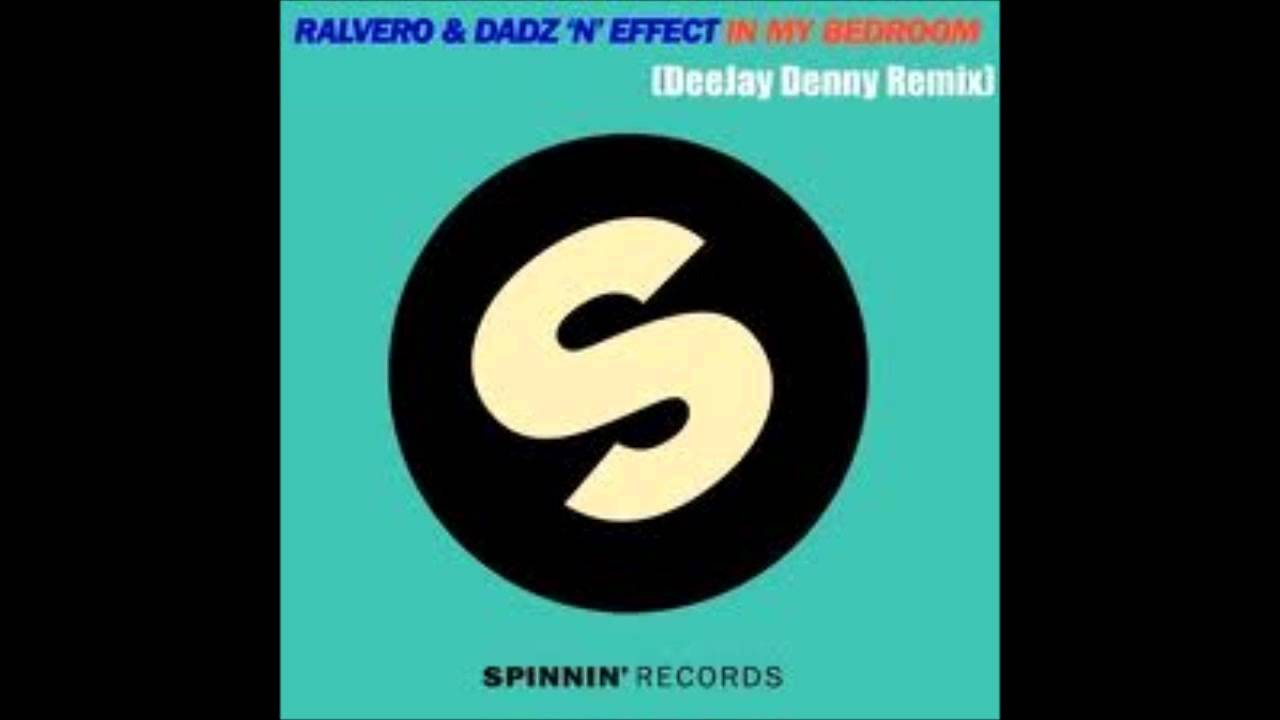 ralvero dadz 39 n 39 effect in my bedroom lyrics hd youtube