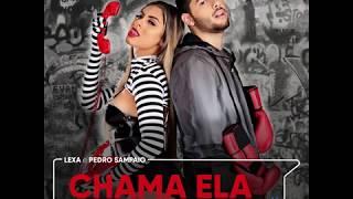 Baixar Lexa - Chama Ela feat. Pedro Sampaio (áudio oficial) Lançamento 2019