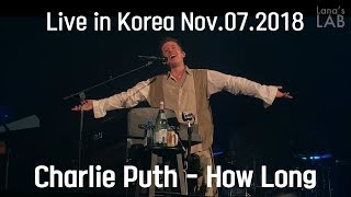 [HD]Charlie Puth - How Long(Live in Voicenotes Tour @Seoul, Korea 2018)