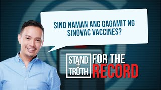 Stand for Truth: Sinovac para sa healthcare workers at mga sundalo?