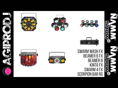 CHAUVET DJ Swarm Wash FX, Beamer 6 FX, Beamer 8, Kinta FX, Scorpion Bar RG NAMM 2016  | Agiprodj