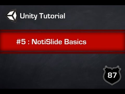 Unity Tutorial #5 - NotiSlide Notification System Basics