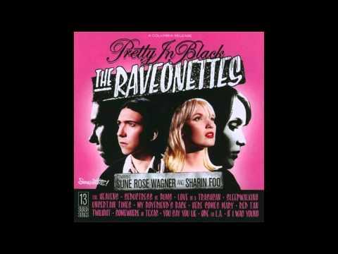 The Raveonettes (2005) - Pretty In Black (Expanded) - FULL ALBUM
