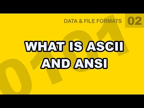 Data File Formats: 02  What is ASCII and ANSI