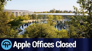 Apple Offices Closed Until 2021