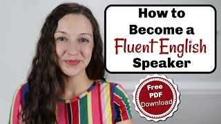Gambar cover How to Become a Fluent English Speaker [FREE Download]