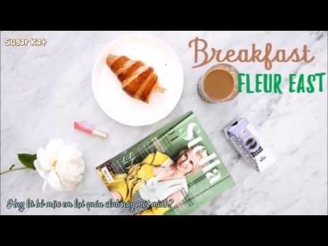 {VIETSUB} FLEUR EAST - Breakfast