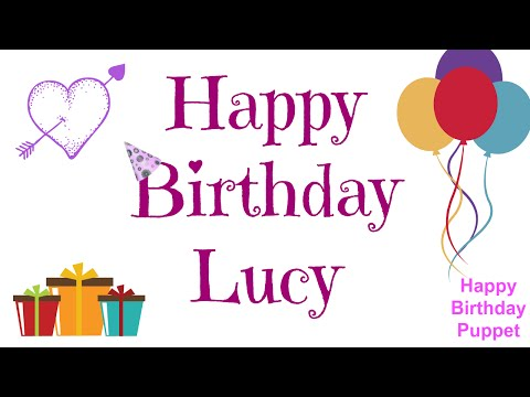 Happy Birthday Lucy - Best Happy Birthday Song Ever