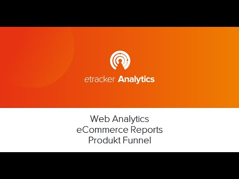 Web Analytics E Commerce Reports Produkt Funnel