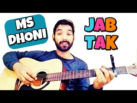 Jab Tak Full Guitar Lesson capo & without capo MS