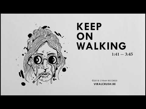 Viral Crush - Keep on Walking (Official Audio)