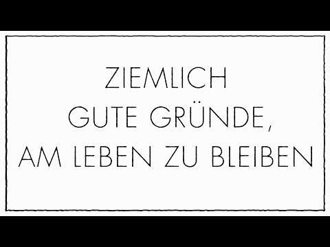 Ziemlich gute Gründe, am Leben zu bleiben YouTube Hörbuch Trailer auf Deutsch