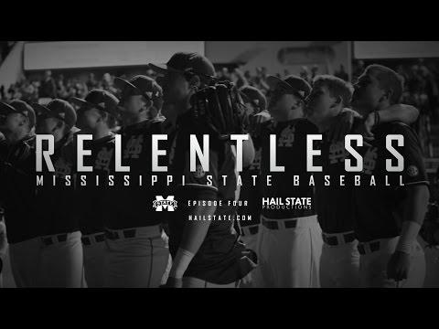 """Relentless: Mississippi State Baseball - 2017 Episode IV, """"Seven"""""""