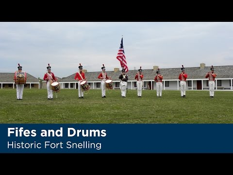 Historic Fort Snelling Fifes and Drums