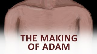 The Beginning and the End with Omar Suleiman: Making of Adam (Ep38)