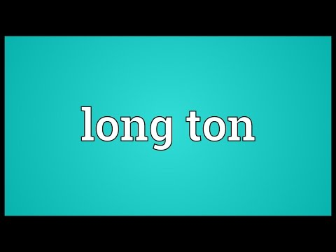 Long ton Meaning