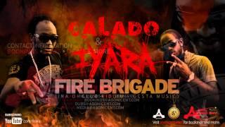 Iyara & Calado - Fire Brigade (Sept. 2012 Ina Di Club Riddim @1iyara #TeamIYARA @CALADOartist)