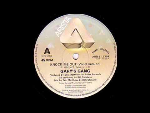 GARYS GANG - KNOCK ME OUT