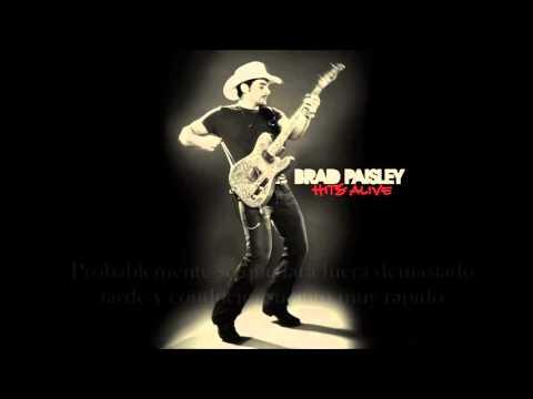 Brad Paisley - Anything Like Me [Sub. Español]