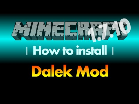 How to install Dalek Mod 1.7.10 for Minecraft 1.7.10 (with download link)