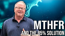 The 85% Solution - MTHFR is Devastating Our Medical System. You May Have It! By Dan Purser MD