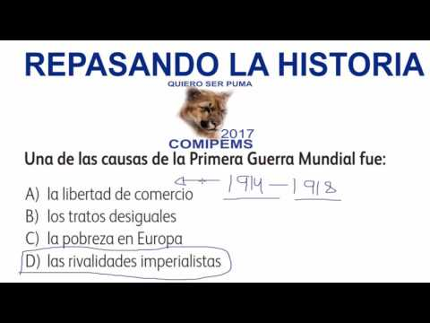 REPASO Y TIPS DE HISTORIA EXAMEN COMIPEMS 2017 INGRESO A NIVEL MEDIO SUPERIOR