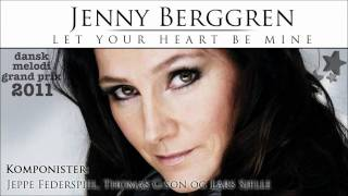 Jenny Berggren - Let Your Heart Be Mine - DMGP 2011 (HQ)