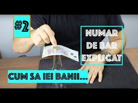 #2 CUM SA IEI BANII NUMAR DE BAR EXPLICAT