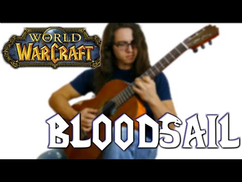 World of Warcraft - Bloodsail (Classical Guitar Cover + Tabs)