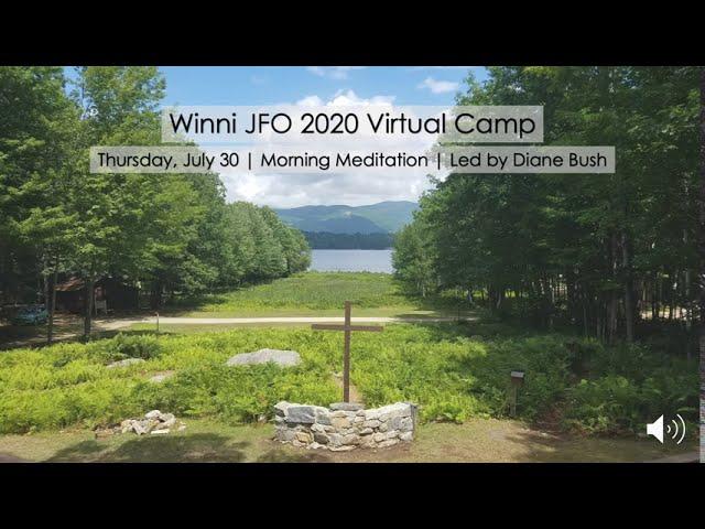 Thursday, July 30 | Morning Meditation