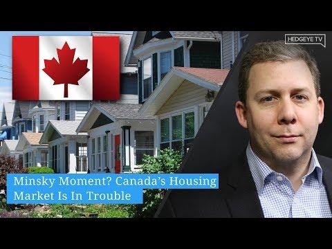 Minsky Moment? Canada's Housing Market Is In Trouble