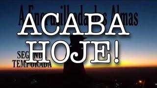 Encruzilhada das Almas -ÚLTIMO EPISÓDIO! - Vídeo 27 - Segunda Temporada - Conto um Conto