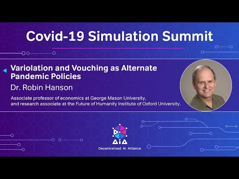 variolation-and-vouching-as-alternate-pandemic-policies---dr.-robin-hanson---covid-19-sim-summit