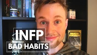 10 INFP Bad Habits (funny)