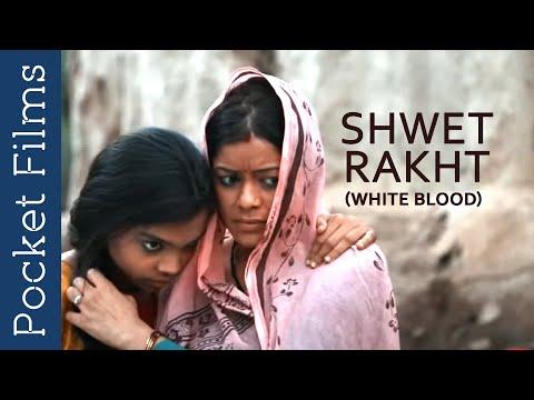 Shwet Rakht (White Blood) - Hindi Drama Short Film