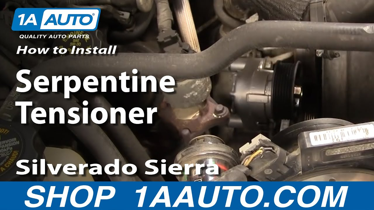 how to install replace serpentine tensioner silverado sierra tahoe yukon 4 8l 5 3l 6 0l 1aauto com youtube [ 1920 x 1080 Pixel ]