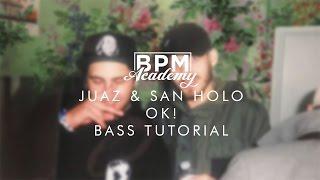 Jauz x San Holo - OK! Bass Tutorial [NI:Massive] [Patch + Project]