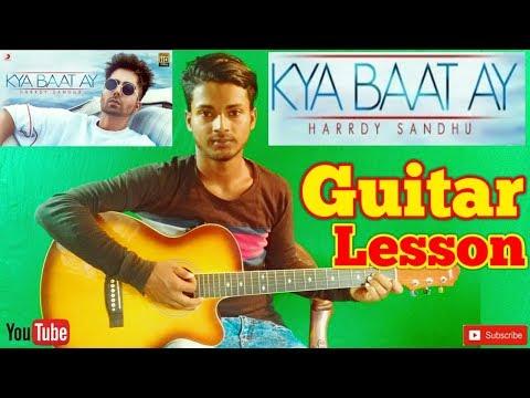 Kya Baat Ay |Harrdy Sandhu|Jaani|B Praak-Easy Guitar Chords/Lessons/Tutorial/Guitar Cover.By-Merajul