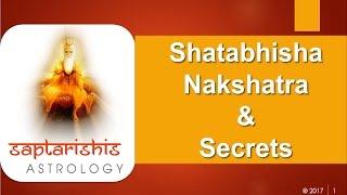 Shatabhisha Nakshatra & Secrets