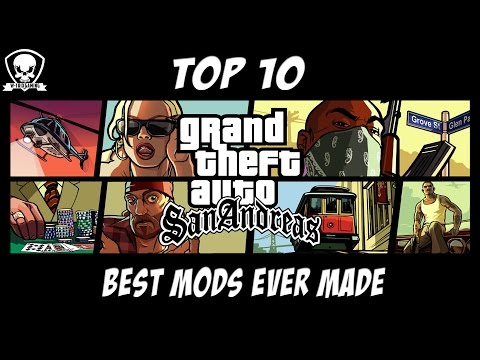 GTA San Andreas - Top 10 Best Mods Ever Made