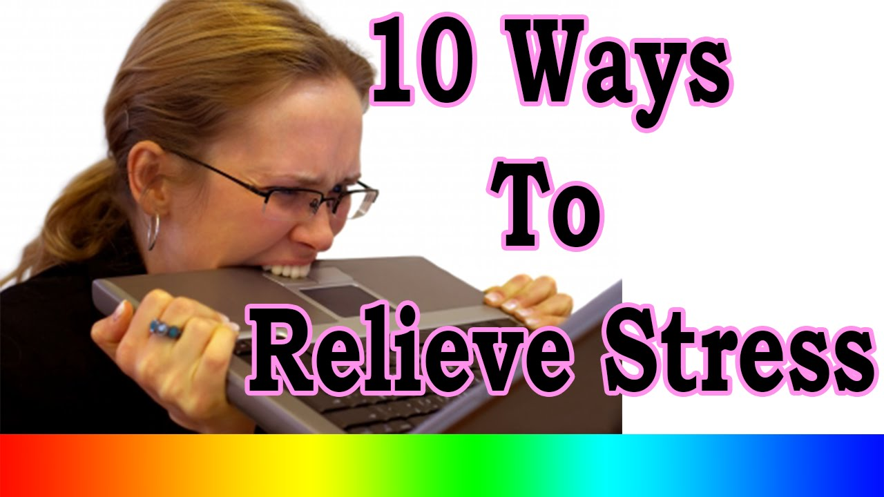 ways to relieve stress How to relieve stress fast, no matter where you are or what you're doing includes quick stress-busting tools you can use at home, work, or on the go.