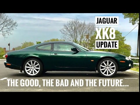 Jaguar XK8 - Update - Good, Bad And Future Changes