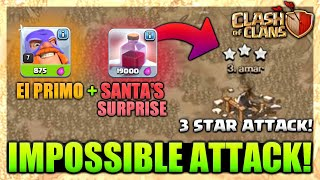 ALL EL PRIMO WITH ALL SANTA'S SURPRISE SPELL IMPOSSIBLE 3 STAR ATTACK || CLASH OF CLANS 🇮🇳