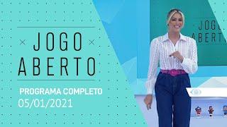 JOGO ABERTO - 05/01/2021 - PROGRAMA COMPLETO
