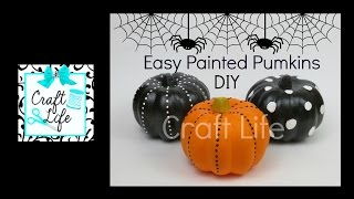 Craft Life Fun & Easy DIY Painted Pumpkins ~ Halloween Room Decor