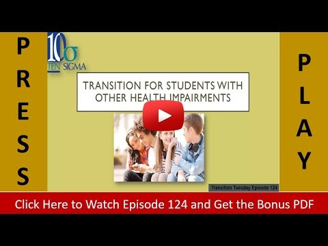 Transition for students with other health impairments OHI Episode 124 bonus