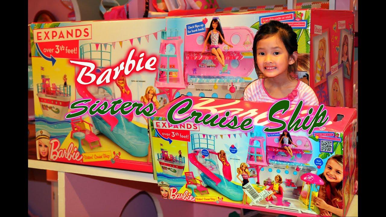 Barbie Sisters Cruise Ship Youtube